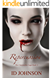 Repercussion: The Clandestine Saga Book 3