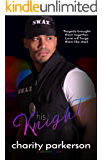 His Knight (Shining Armor Book 1)
