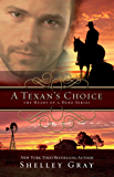 A Texan's Choice (The Heart of A Hero Book 3)