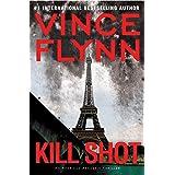 Kill Shot: An American Assassin Thriller (Mitch Rapp Book 2)