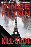 Kill Shot: An American Assassin Thriller (The Mitch Rapp Prequel Series Book 2)