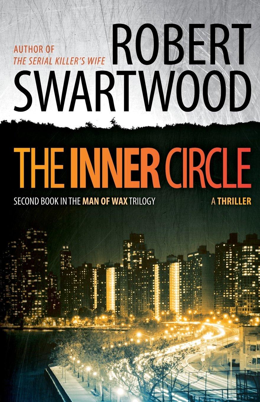 The Inner Circle: Man of Wax Trilogy (Volume 2) ebook