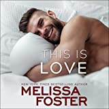This Is Love: Harmony Pointe, Book 2