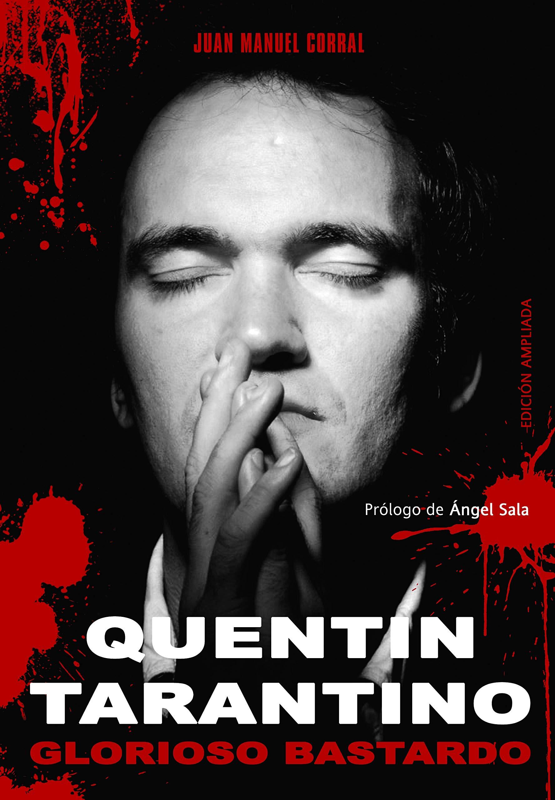 Quentin Tarantino: Glorioso Bastardo (Ensayo): Amazon.es: M ...
