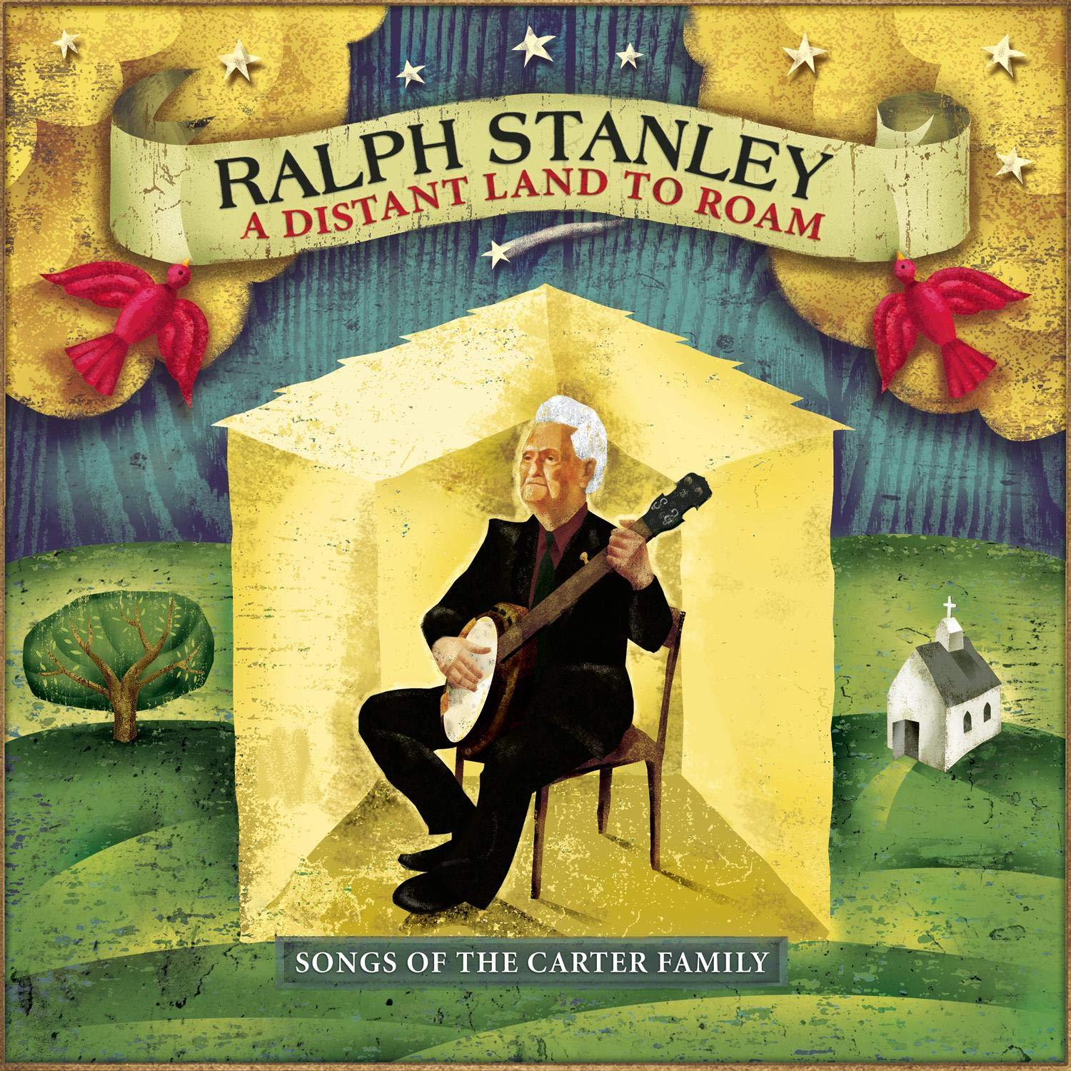 A Distant Land To Roam:  Songs Of The Carter Family by Sony Legacy