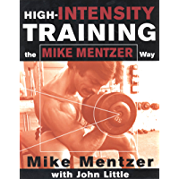 High-Intensity Training the Mike Mentzer Way (English Edition)