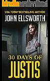 30 Days of Justis (Michael Gresham Series Book 8) (English Edition)