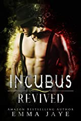 Incubus Revived Kindle Edition