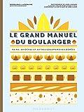 Le Grand Manuel du Boulanger