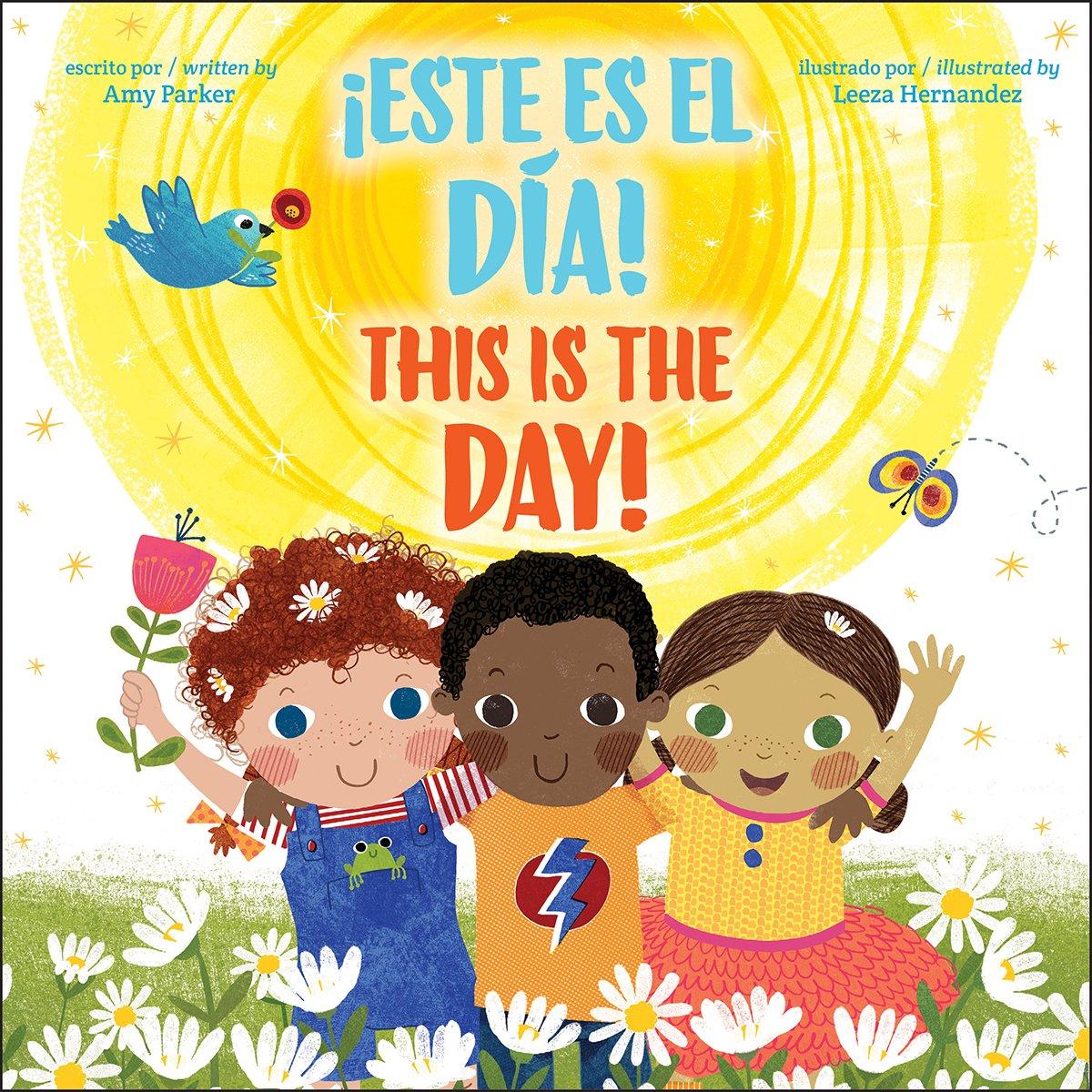 This is the Day! / ¡Este es el día! (Bilingual) (Spanish and English Edition)