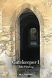 Gatekeeper I - The Finding (Gatekeeper Trilogy, Book 1)