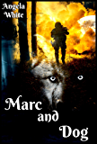 Marc and Dog (Life After War)