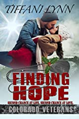 Finding Hope: A Colorado Veterans Christmas Kindle Edition