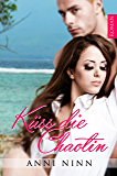 Küss die Chaotin (Chaotin Collection 3)