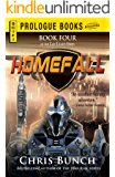Homefall: Book Four of the Last Legion Series (Prologue Books)