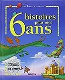 6 histoires pour mes 6 ans (1 livre + 1 CD audio)