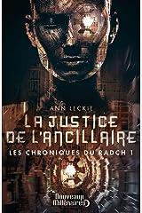Les chroniques du Radch (Tome 1) - La justice de l'ancillaire (French Edition) Kindle Edition