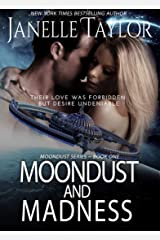Moondust and Madness (Moondust Series Book 1) Kindle Edition