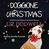 Doggone Christmas: A Polly Parrett Pet-Sitter Cozy Murder Mystery, Book 1