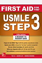 First Aid for the USMLE Step 3, Fifth Edition Kindle Edition