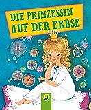 Die Prinzessin auf der Erbse: Andersens Märchen