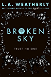 Broken Sky: The Broken Trilogy (Book 1)