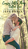 Crazy Little Thing Called Love (West Brothers Series #1)
