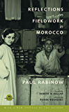 Reflections on Fieldwork in Morocco: Thirtieth Anniversary Edition, with a New Preface by the Author