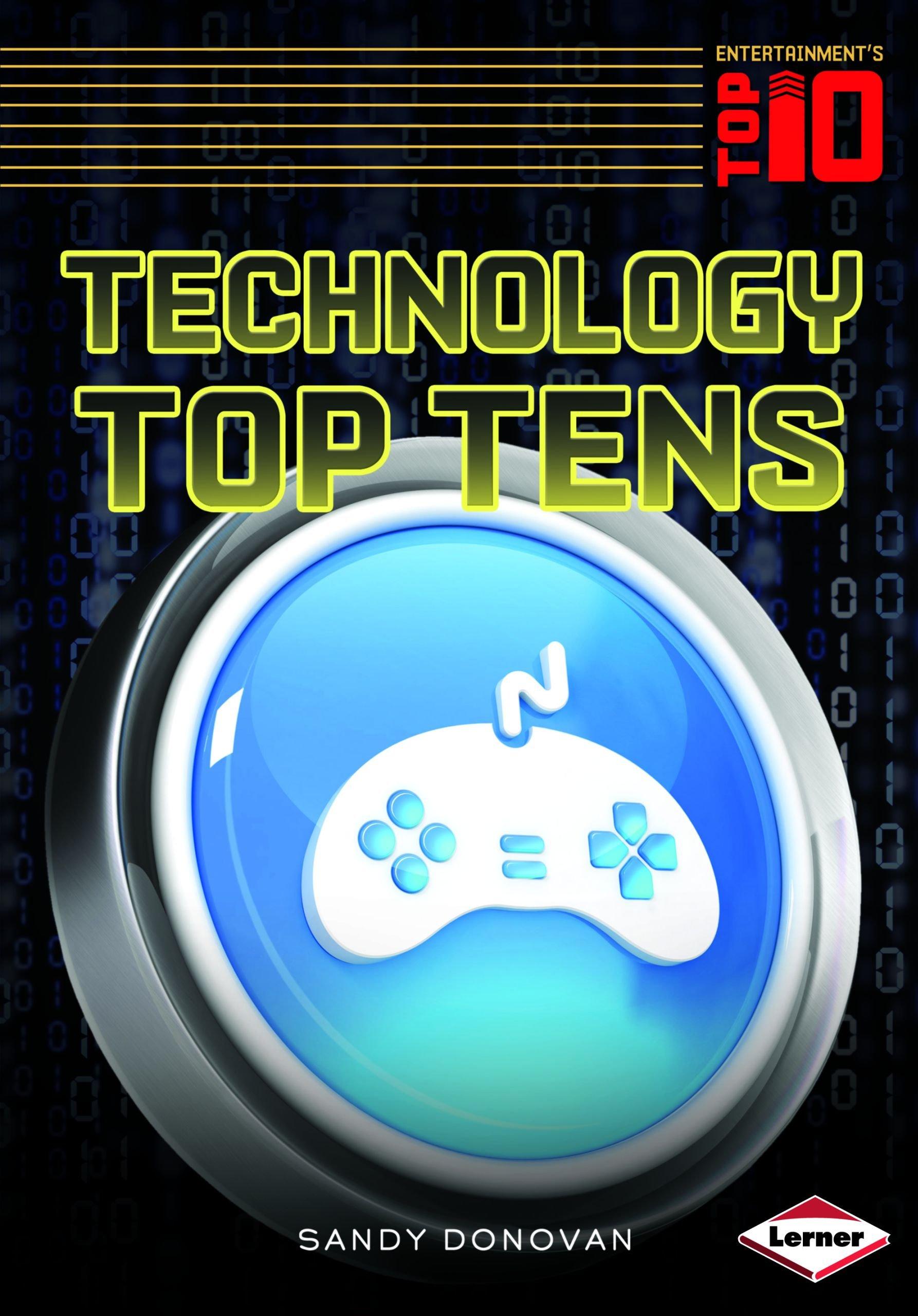 Technology Top Tens (Entertainment''s Top 10) pdf