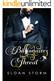 Billionaire's Threat (Billionaire Romance: Never Never Man Series Book 4)