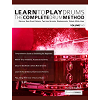 Learn to Play Drums Volume 2: The Complete Drum Method: Discover Bass Drum Patterns, Two-hand Accents, Displacements… book cover