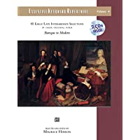 Essential Keyboard Repertoire, Vol 4: 85 Early / Late Intermediate Selections in Their Original Form - Baroque to Modern, Book & 2 CDs (Alfred Masterwork Edition: Essential Keyboard Repertoire)