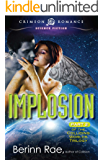 Implosion: Part 2 of the Colliding Worlds Trilogy