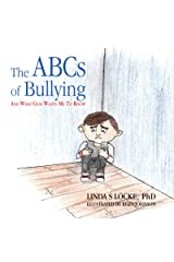 The ABCs Of Bullying And What God Wants Me To Know Kindle Edition