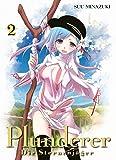 Plunderer - Die Sternenjäger: Bd. 2