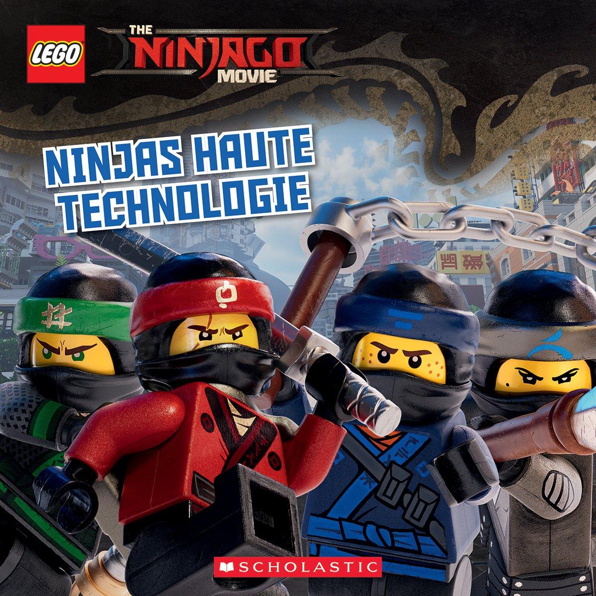 The Lego Ninjago Movie: Ninjas Haute Technologie (French ...