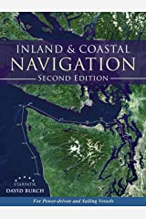 Inland and Coastal Navigation: For Power-driven and Sailing Vessels, 2nd Edition Paperback