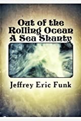 Out of the Rolling Ocean Kindle Edition