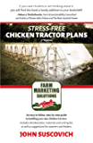 Stress-Free Chicken Tractor Plans: An Easy to Follow, Step-by-Step Guide to Building Your Own Chicken Tractors