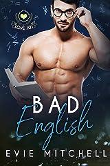 Bad English Kindle Edition