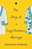 The Story of a Long-Distance Marriage