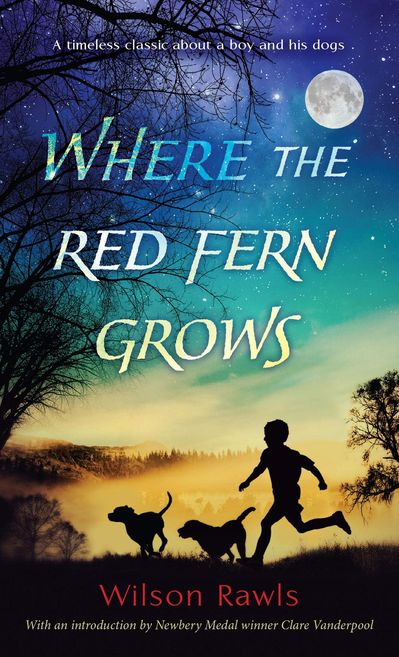 Where the Red Fern Grows: The Story of Two Dogs and a Boy A Bantam Starfire Book: Amazon.es: Wilson Rawls: Libros en idiomas extranjeros