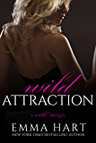 Wild Attraction (A Wild Prequel)