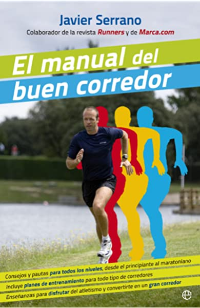 El Manual Del Buen Corredor (Bolsillo): Amazon.es: Serrano Palacios, Javier: Libros