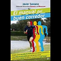 El manual del buen corredor (Fuera de colección) (Spanish Edition)