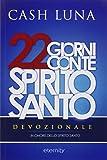 22 giorni con te Spirito Santo