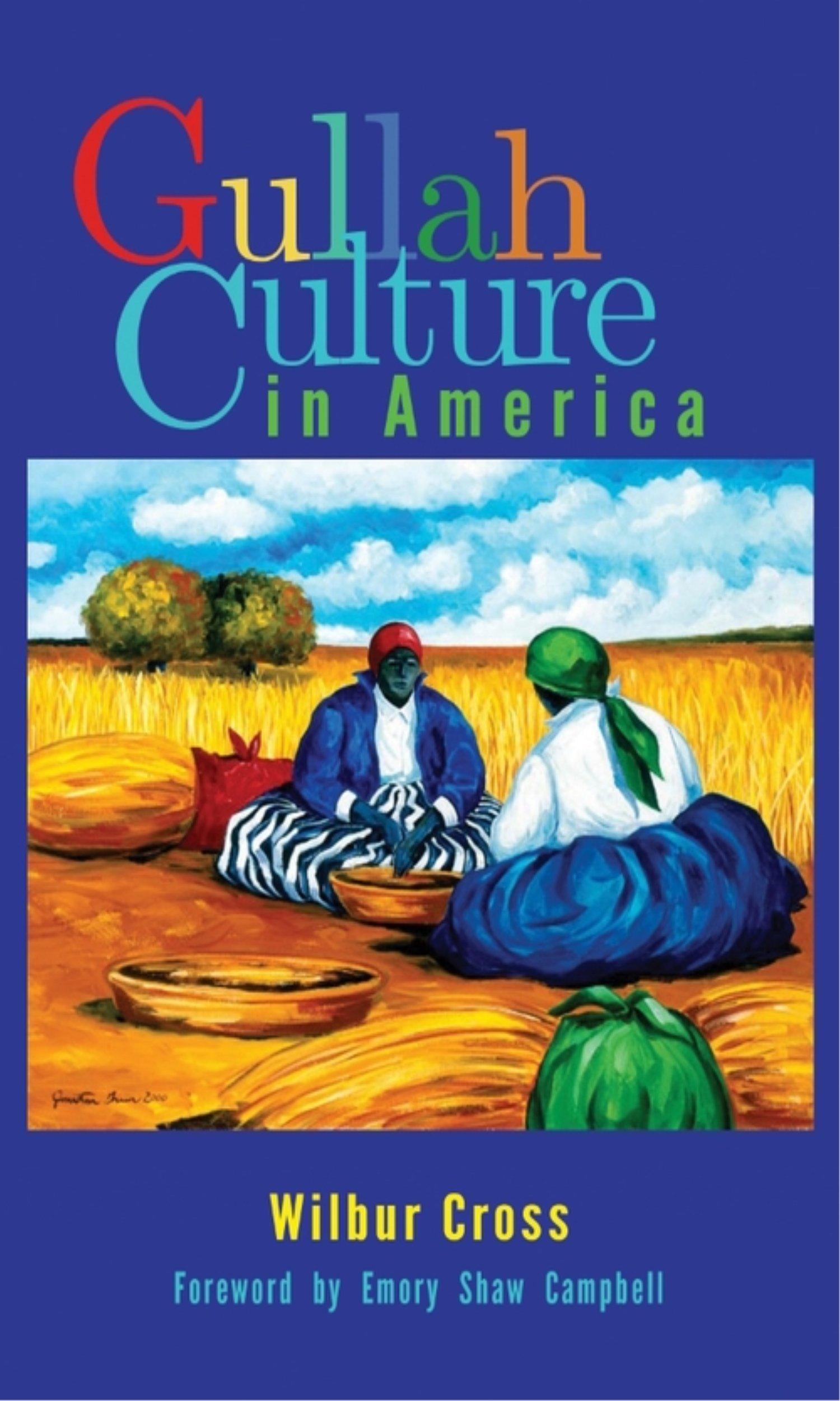 Gullah Culture in America by Brand: John F. Blair, Publisher