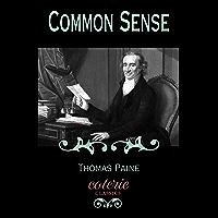 Common Sense (Coterie Classics) (English Edition)