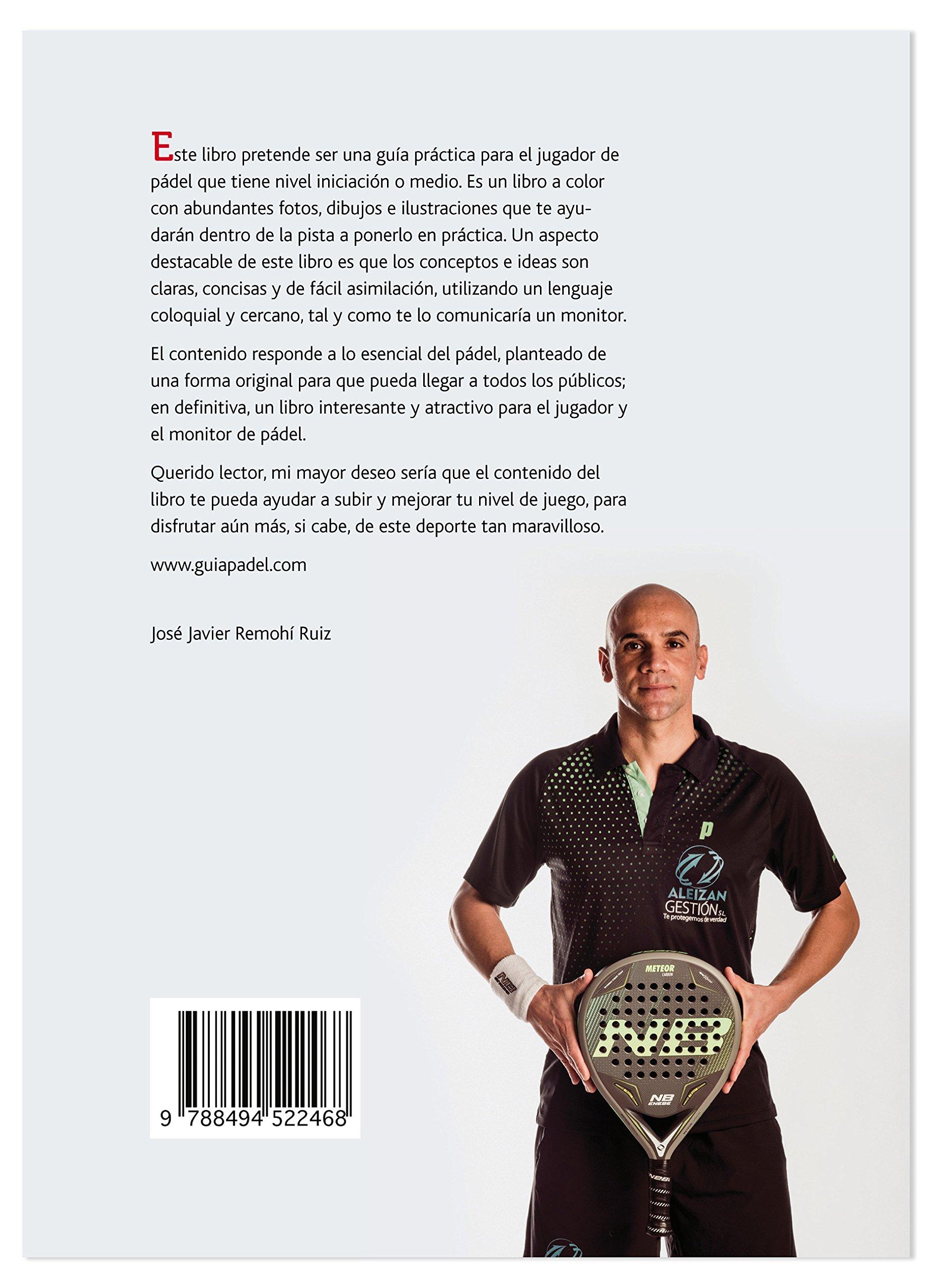 PÁDEL.: Lo esencial. Nivel Iniciación y medio: Amazon.es ...