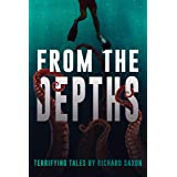 From the Depths: Terrifying Tales (Never Sleep Again)